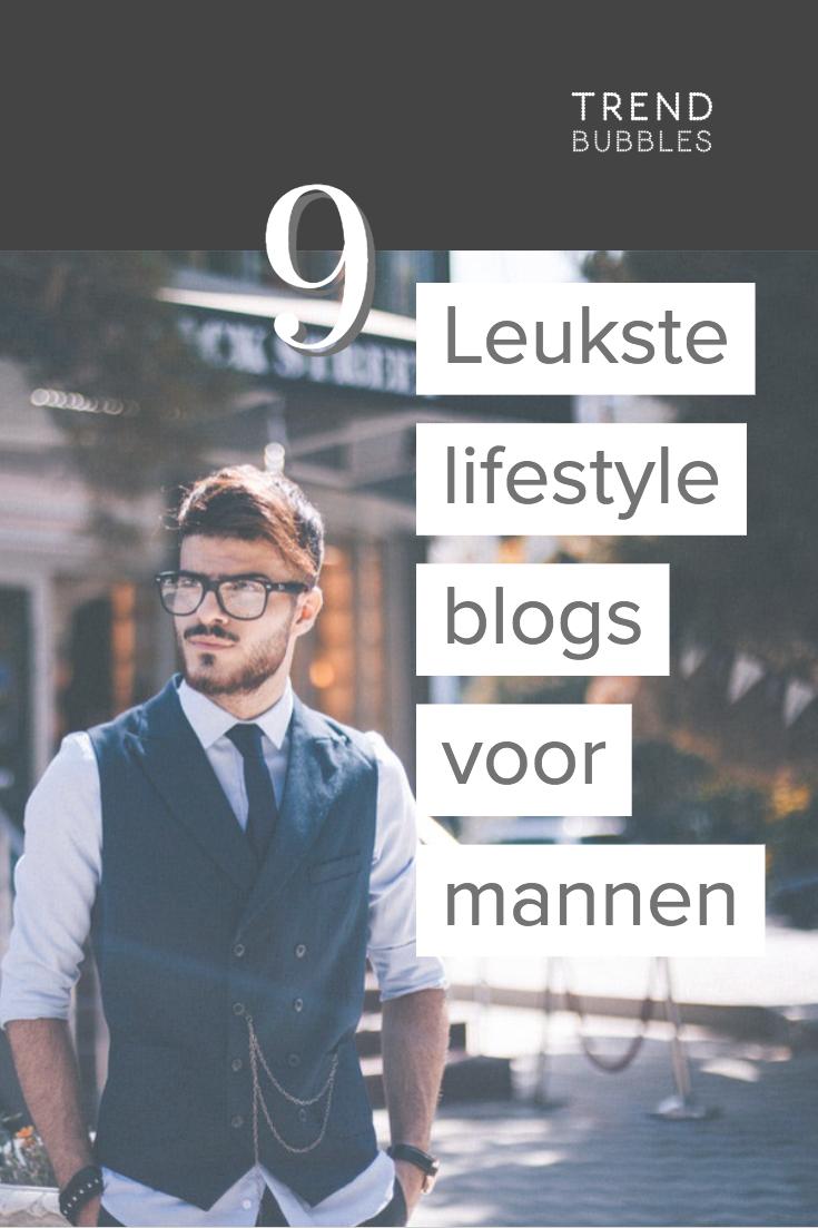 9 Leukste lifestyle blogs voor mannen