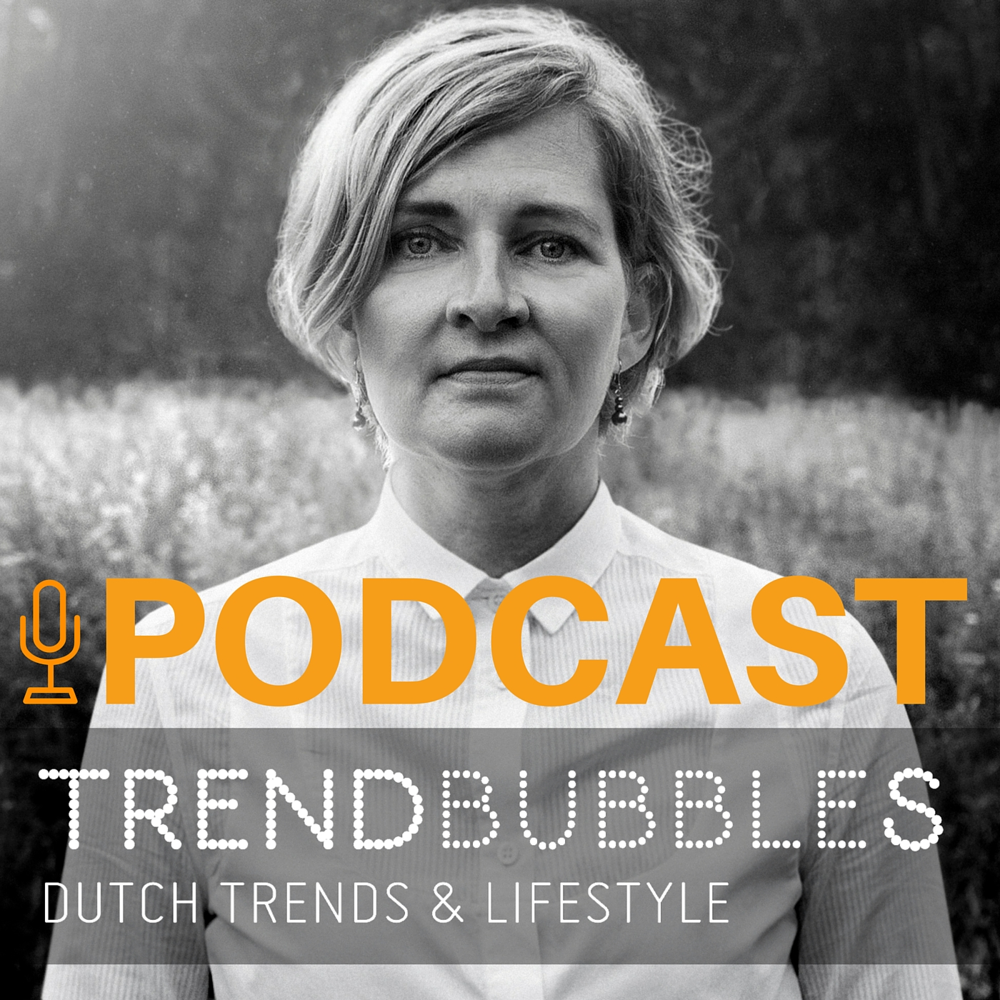 Trendbubbles Dutch, Trends & Lifestyle podcast |trendbubbles.nl
