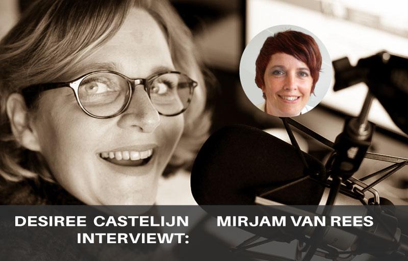 Desiree Castelijn interviewt Mirjam van Rees | trendbubbles.nl