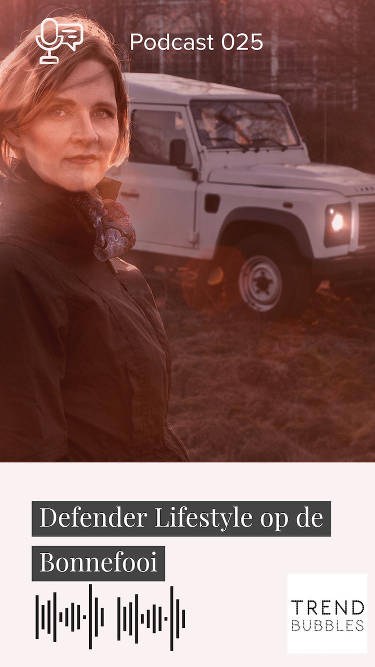 Defender Lifestyle op de Bonnefooi