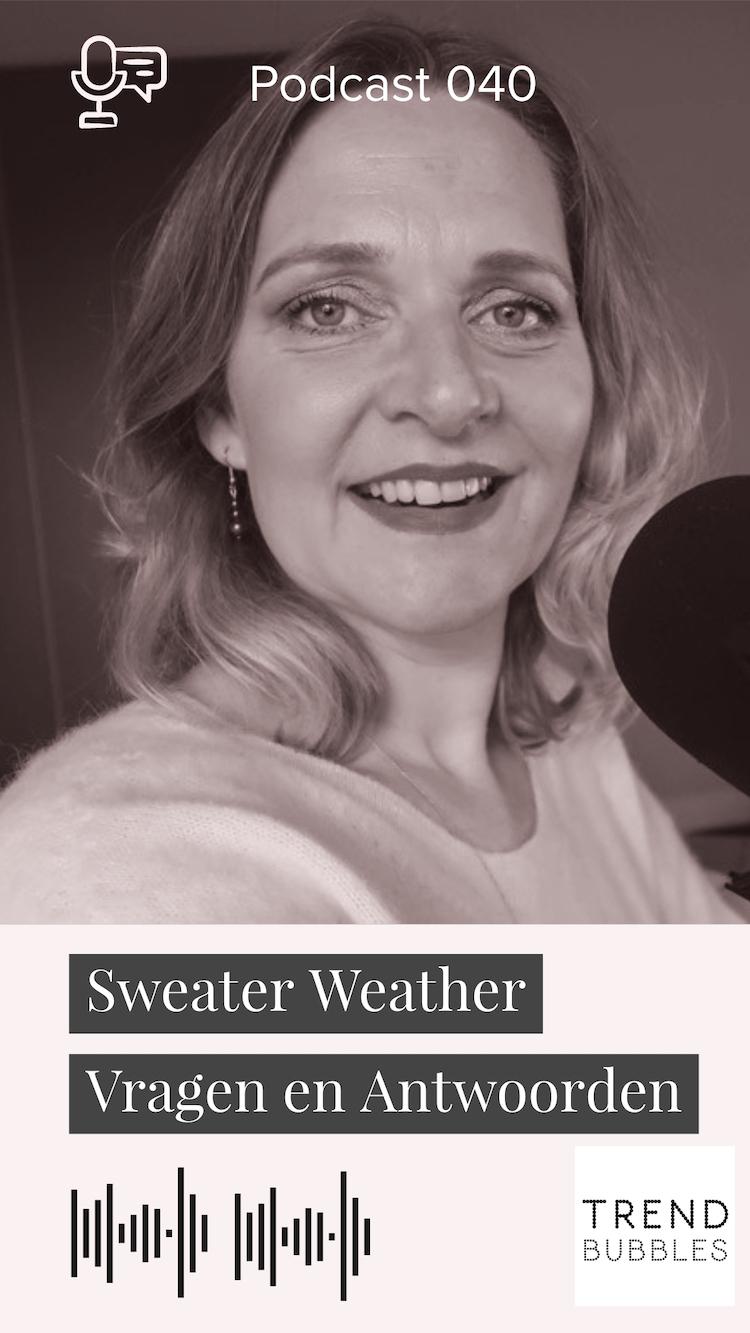 Sweater Weather Vragen en Antwoorden