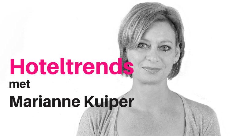 hoteltrends met Marianne Kuiper van Hotelpartner   Trendbubbles.nl