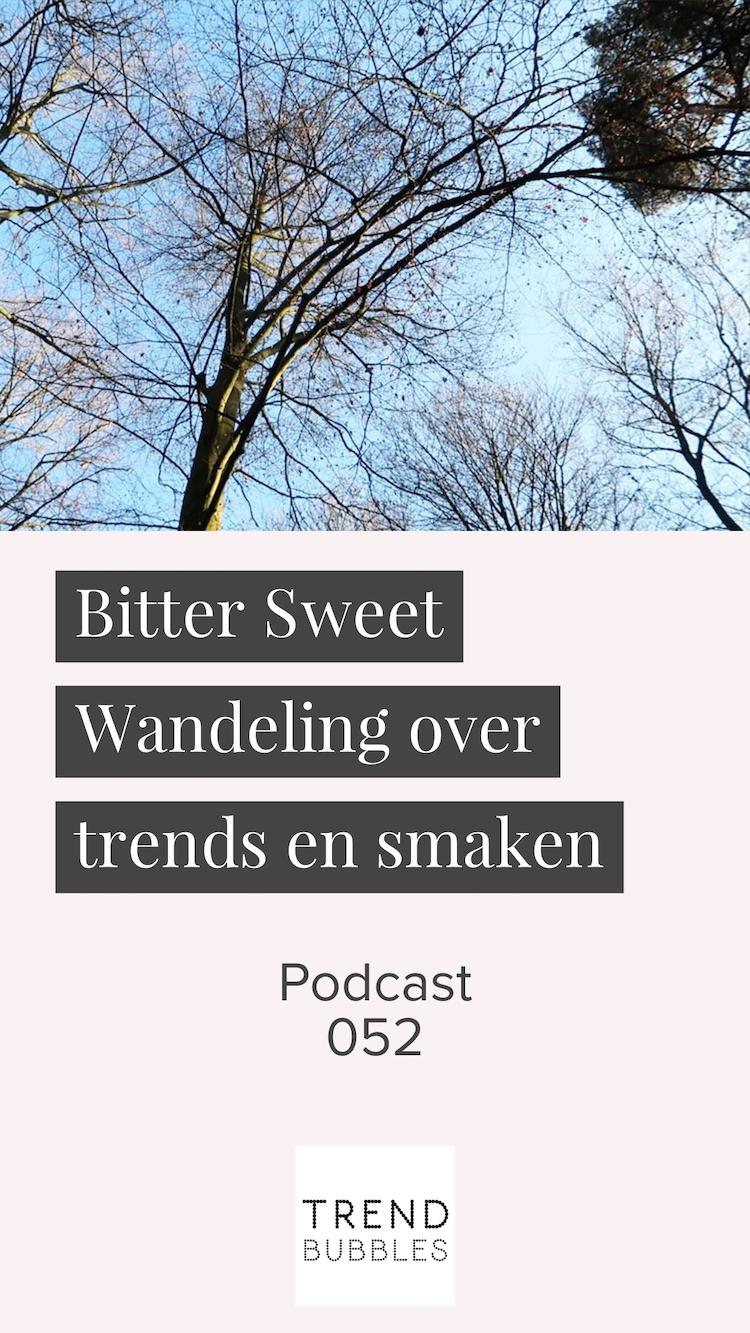 Bitter Sweet Wandeling over trends en smaken