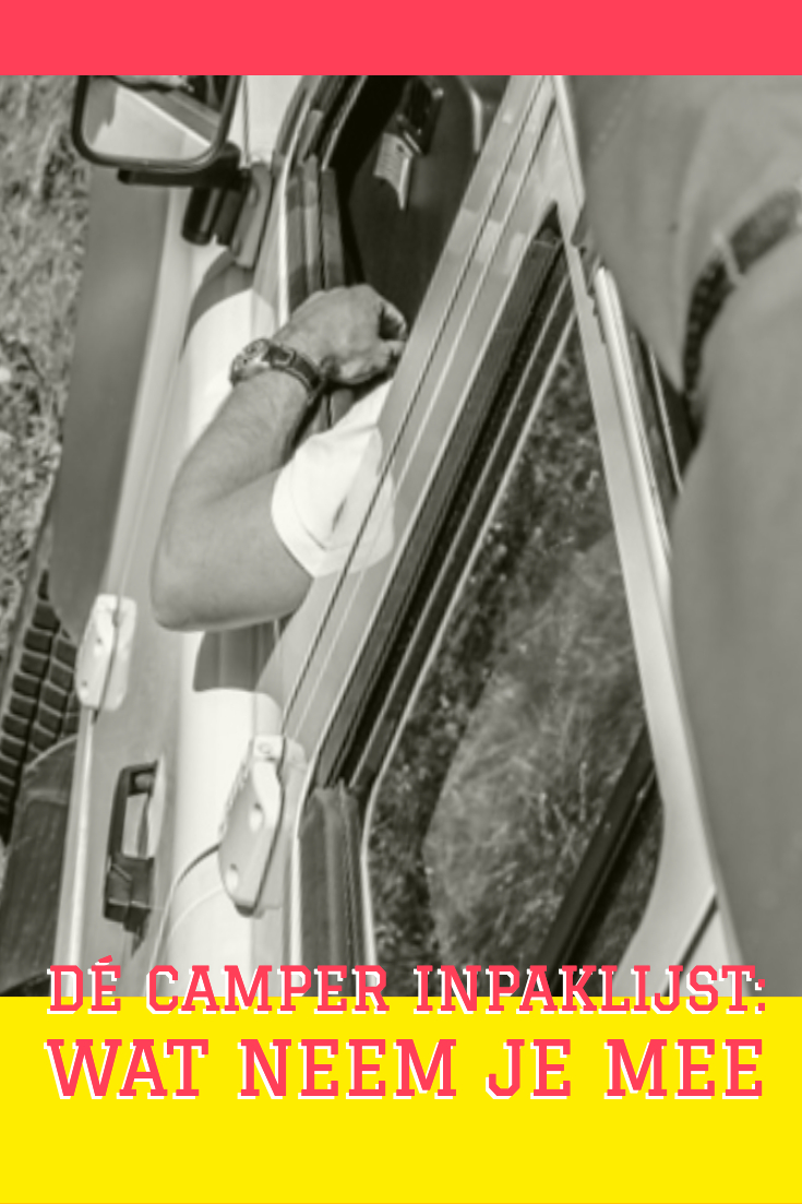 Dé Camper Inpaklijst: Wat Neem Je mee