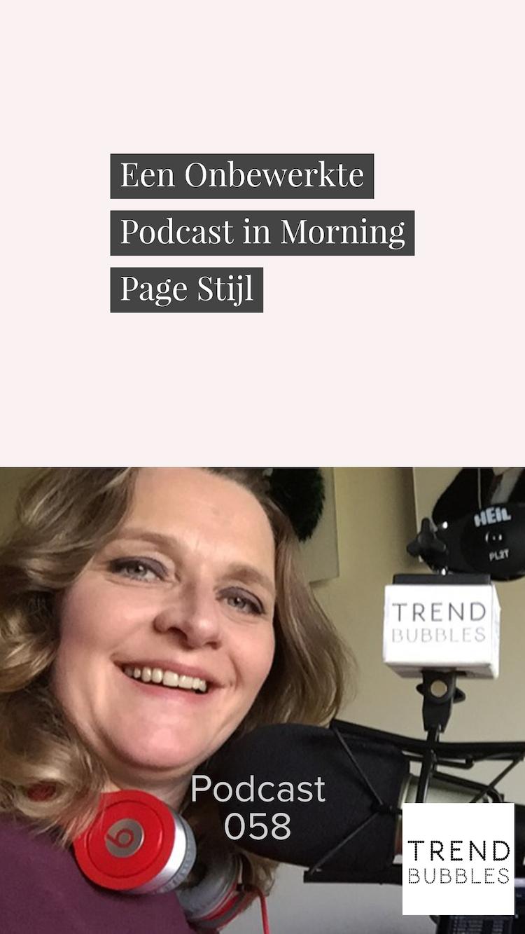 Een Onbewerkte Podcast in Morning Page Stijl