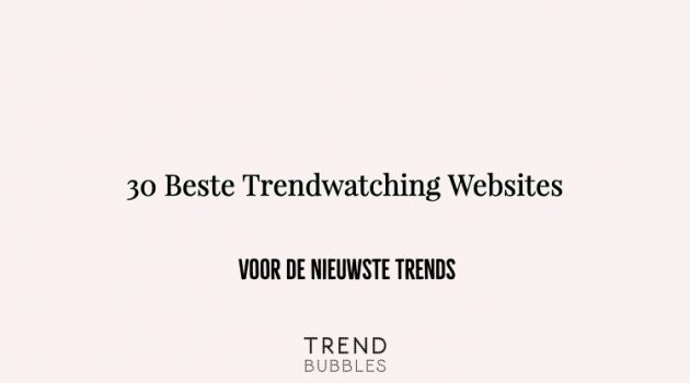 30 Beste Trendwatching Websites