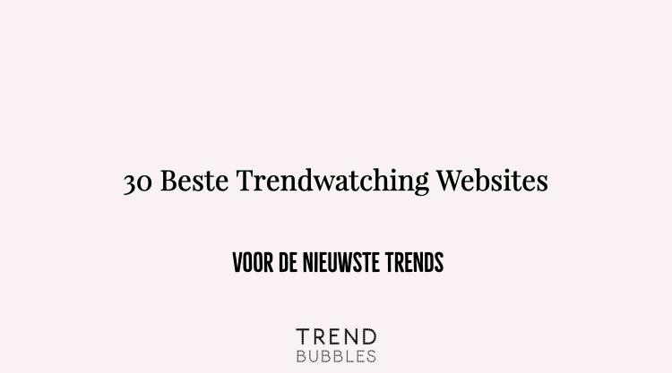 30 Beste Trendwatching Websites