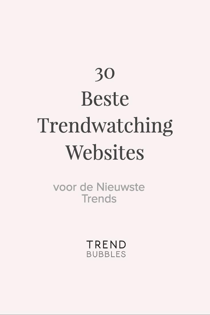 De 30 beste trendwatching websites voor de nieuwste trends