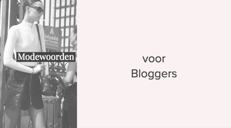 Modewoorden voor Bloggers
