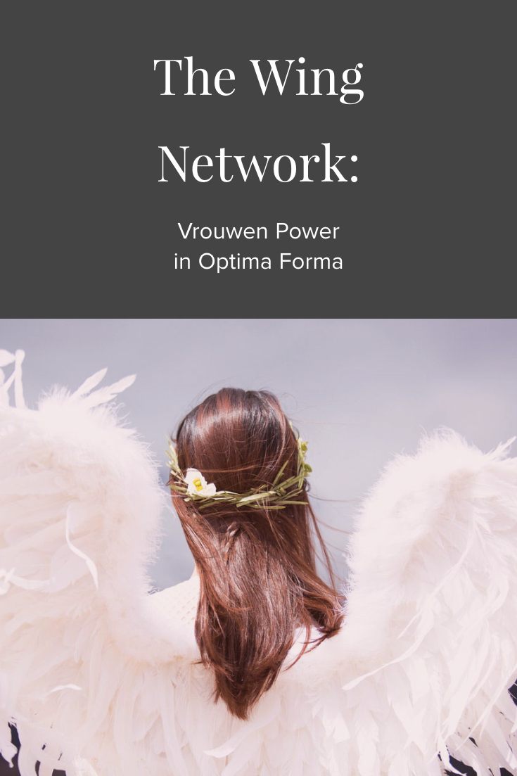The Wing Network, Vrouwen Power in Optima Forma