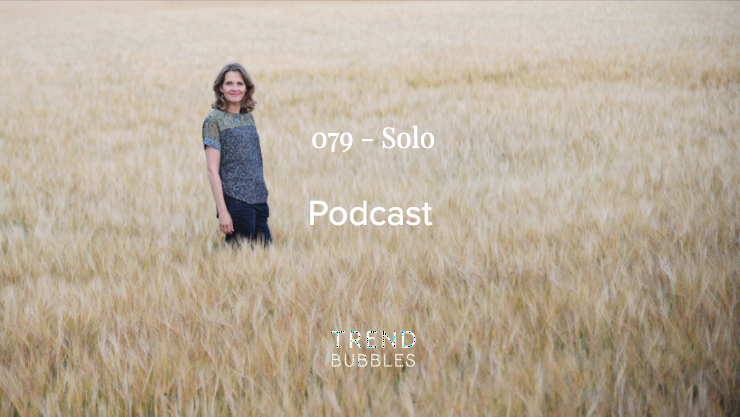 Solo Podcast Trendbubbles