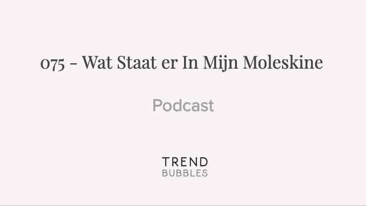 Podcast - Wat Staat er In Mijn Moleskine