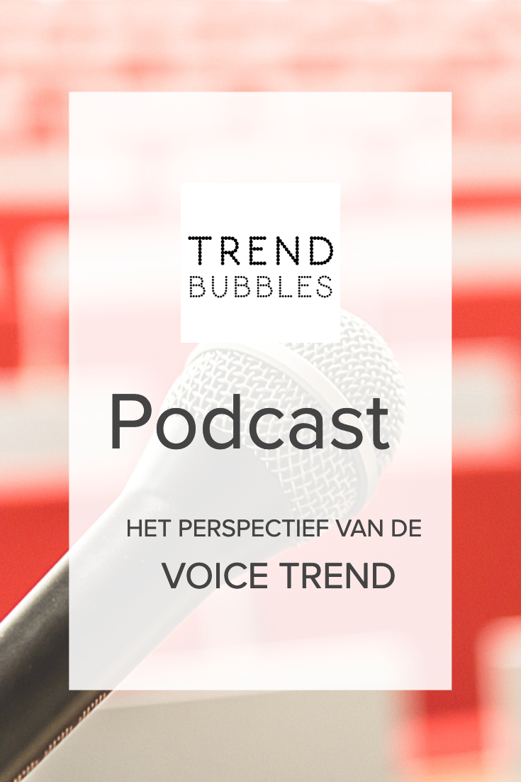 Podcast: Het perspectief van de voice trend
