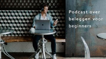 Podcast over beleggen voor beginners
