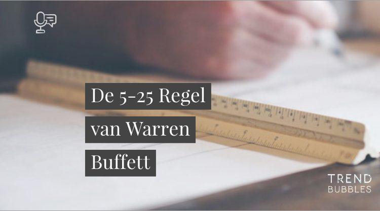 De 5 25 regel van Warren Buffett